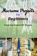 Macrame Projects For Beginners