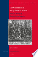 The Vacant See In Early Modern Rome