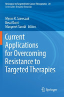 Current Applications for Overcoming Resistance to Targeted Therapies