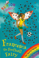 Rainbow Magic  Francesca the Football Fairy