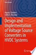 Öffnen Sie das Medium Design and Implementation of Voltage Source Converters in HVDC Systems von Ibrahim, Nagwa F. im Bibliothekskatalog