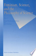 Feminism Science And The Philosophy Of Science Book PDF
