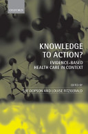 Knowledge to Action  Evidence Based Health Care in Context