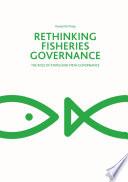 Rethinking Fisheries Governance