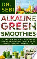 Dr  Sebi Alkaline Green Smoothies