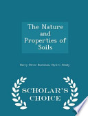 The Nature and Properties of Soils - Scholar's Choice Edition