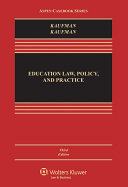 Education Law, Policy, and Practice