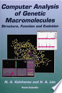 Computer Analysis of Genetic Macromolecules: Structure, Function and Evolution