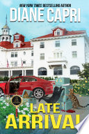 Late Arrival: A Park Hotel Mystery