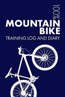 Mountain Bike Training Log and Diary