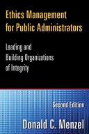 Ethics Management for Public Administrators