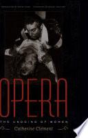 Opera  Or  The Undoing of Women