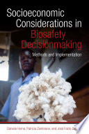 Socioeconomic considerations in biosafety decisionmaking