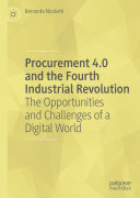 Procurement 4 0 and the Fourth Industrial Revolution