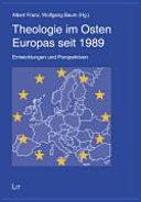 Theologie im Osten Europas seit 1989