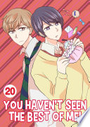 You Haven t Seen The Best Of Me  Vol 20  Yaoi Manga