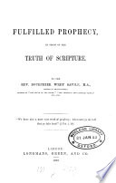 Fulfilled Prophecy  in Proof of the Truth of Scripture
