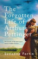 The Forgotten Life of Arthur Pettinger