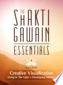 The Shakti Gawain Essentials Book