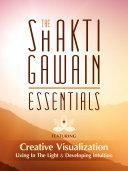 The Shakti Gawain Essentials