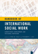 Handbook of International Social Work  : Human Rights, Development, and the Global Profession