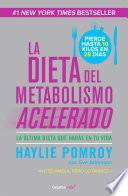 La dieta del metabolismo acelerado (Colección Vital)  : La última dieta que harás en tu vida