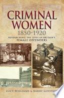 Criminal Women 1850 1920