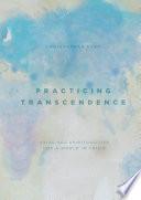 Practicing Transcendence