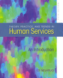 Theory  Practice  and Trends in Human Services