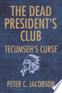 The Dead President s Club