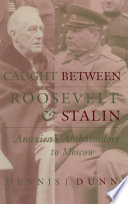 Caught Between Roosevelt And Stalin