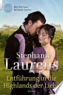 Entführung in die Highlands der Liebe  : Historischer Liebesroman