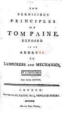 Pdf The Pernicious Principles of Tom Paine Exposed ... By a Gentleman. The Sixth Edition