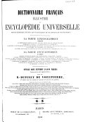 Dictionnaire français illustré et encyclopédie universelle pouvant tenir lieu de tous les vocabulaires et de toutes les encyclopédies