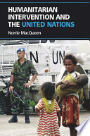 Humanitarian Intervention And The United Nations Book PDF