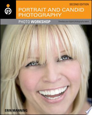 Download Portrait and Candid Photography Photo Workshop Free Books - Read Books