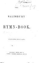 The Salisbury Hymn-Book. Sixtieth Thousand. [The Preface Signed: Nelson.]