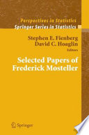 Selected Papers Of Frederick Mosteller Book PDF