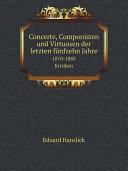 Concerte, Componisten und Virtuosen der letzten f?nfzehn Jahre