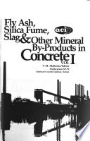 Fly Ash, Silica Fume, Slag & Other Mineral By-products in Concrete