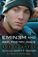 Eminem and Rap, Poetry, Race