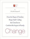 Does the Shape of Families Shape Faith