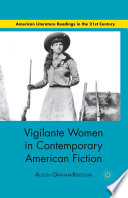 Vigilante Women in Contemporary American Fiction