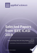 Selected Papers from IEEE ICASI 2019 Book