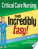 Critical Care Nurs Made Inc Easy 5