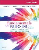 """""""Study Guide for Fundamentals of Nursing E-Book"""" by Barbara L Yoost, Lynne R Crawford, Patricia Castaldi"""