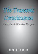 The Transonic Consciousness ebook