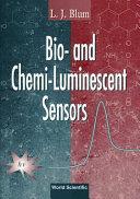 Bio  and Chemi luminescent Sensors