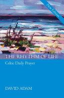 The Rhythm of Life