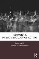 toward  a Phenomenology of Acting